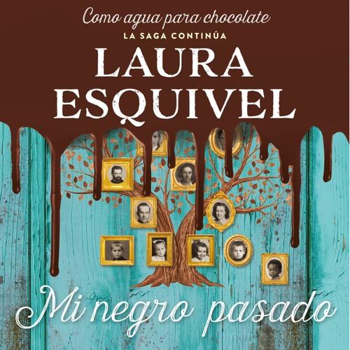 Mi Negro Pasado - Laura Esquivel