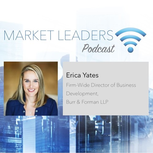 """Market Leaders Podcast Episode 9: """"Setting Women Up for Success in BD"""" with Erica Yates"""