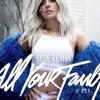Bebe Rexha Ft Ty Dollar Sign - Bad Bitch (Blu-REY & TONE TERRA Remix)