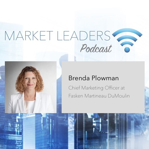 """Market Leaders Podcast Episode 10: """"Applying Process Improvement to Law Firm BD"""" with Brenda Plowman"""