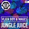 Vlien Boy & Mages - Jungle Juice