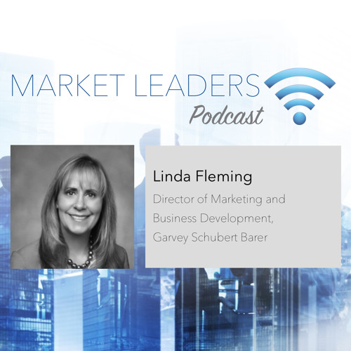 "Market Leaders Podcast Ep. 14: ""Productization and BD Coaching to Advance the Firm"" w/ Linda Fleming"