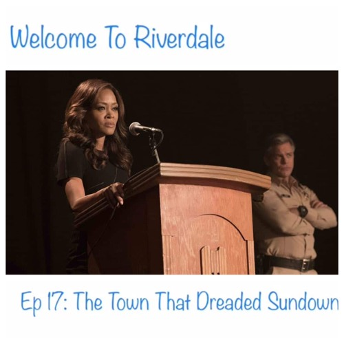 Welcome To Riverdale | Ep 17: The Town that Dreaded Sundown [ #CBNreview ]