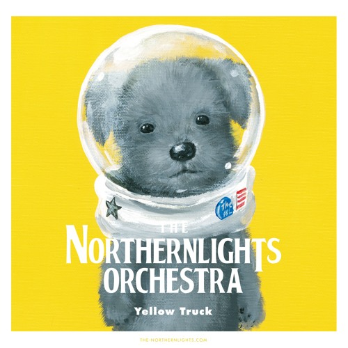01-09 Yellow Truck_120s[Album Sampler] by THE NORTHERNLIGHTS ORCHESTRA(ENT)