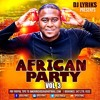 DJ Lyriks Presents African Party Volume 3