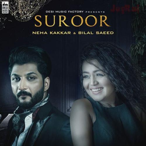 Sakhiyaan Mp3 Song Download Neha Malik: Suroor New Song Bilal Saeed And Neha By BabarAslam