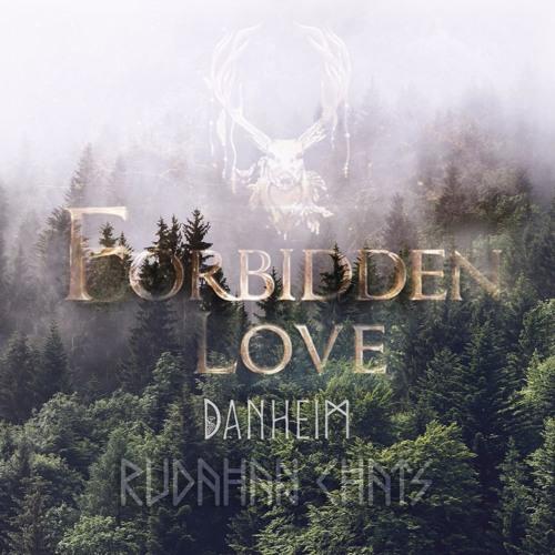 Forbidden Love - Rudahan Chants