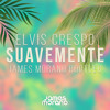 Elvis Crespo - Suavemente (JAMES MORANO Bootleg) 'Free Download'