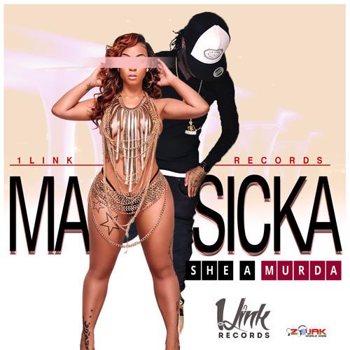 Masicka - She a Murda (1Link Records) #Dancehall 2017