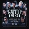 EL GATITO DE MI EX REMIX - Benny Benni ❌ Noriel ❌ Brytiago ❌ Darkiel ❌ Pusho ❌ Juhn ❌ Pacho ❌ Mas