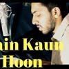 Main Kaun Hoon   Secret Superstar   Ft. Arpan Jain