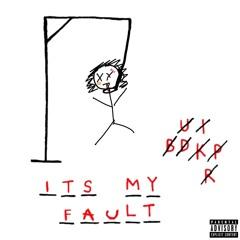 It's My Fault (Prod. SkipOnDaBeat x Smash David)