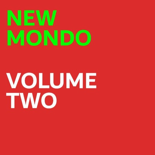 New Mondo Volume Two