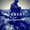 Robbery - Boira Productions