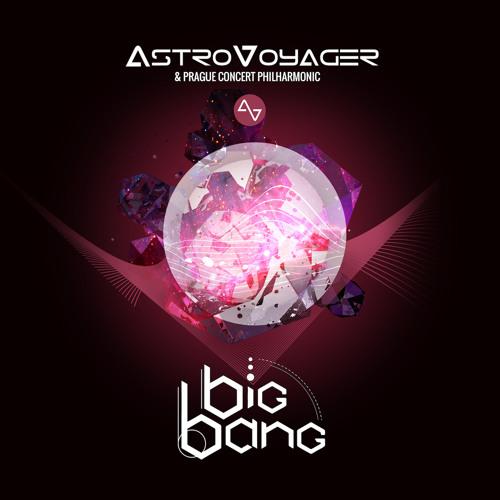 2017 - AstroVoyager - Big Bang - Mix