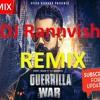 Guerrilla War (WOOFER REMIX) Amrit Maan | DJ RannVish| Deep Jandu | Latest Punjabi Songs 2017