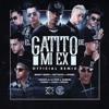 El Gatito De Mi Ex Remix) - Benny Benni Ft. Brytiago, Noriel, Gigolo & La Exce, Darkiel, Pusho, Juhn