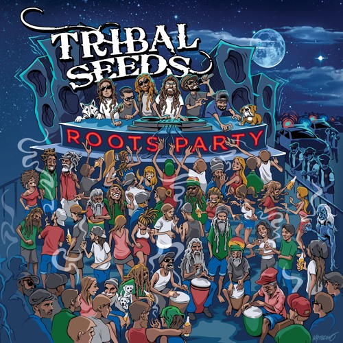 Tribal Seeds - Roots Party - EP