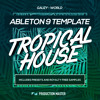 World | Tropical House Ableton 9 Template