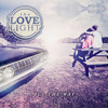 The Love Light - All the Way