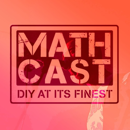Mathcast Episode 14: 10/28/17