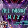 Download The All Night Riddim Mix Mp3