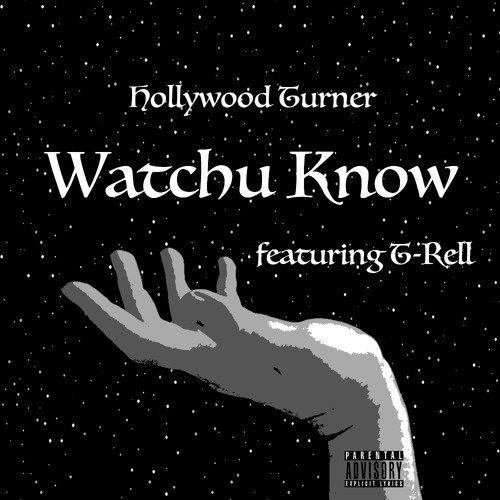Watchu Know (Remix)(feat. T-Rell)