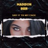 Madison Beer - Say It To My Face (Male Version)