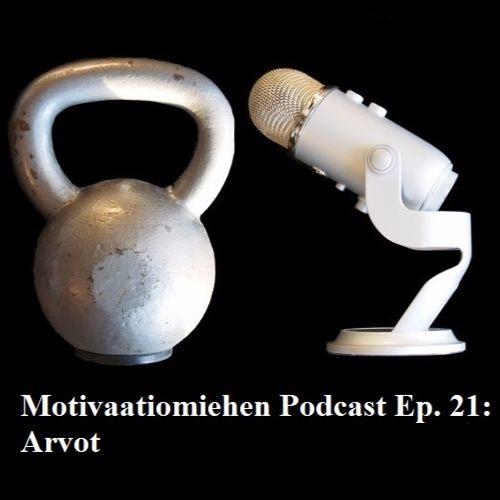 Ep. 21: Arvot