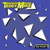 Teddy Mike - Right In The Middle (On Point) - NF06