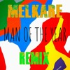 Leroy Sanchez - Man Of The Year (Melkäre ft. Osketar Remix)[Free Download]