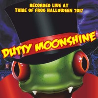 Dutty Moonshine - Recorded at TRiBE of FRoG Halloween 2017