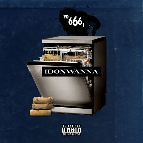idonwanna