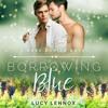 Borrowing Blue Audio Sample