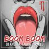 Yung Trip Ft Richie Loop - Boom Boom (DJ Knox X Fabrie & Paolo Remix)