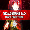 Chara Fight Theme [Megalo Strike Back Remix]