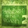 deeper by the dozen 2