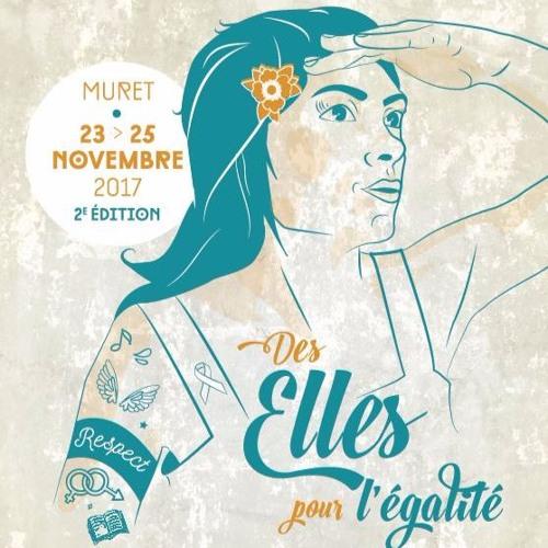 EN AVANT TOUTES! - Festival Des Elles pour l'égalité 2017