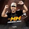 MC MM - Mandelinha (Prod Dk Beats ) Trap Funk Portada del disco