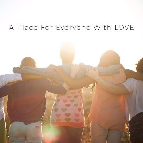 A Place For Everyone With LOVE Pt. 1