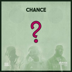 Chance ft Famous Bobson & Omar