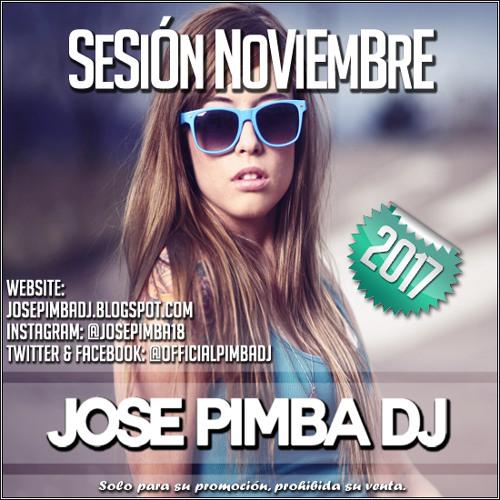 Jose Pimba Dj - Sesión Noviembre 2017 (1Pista)