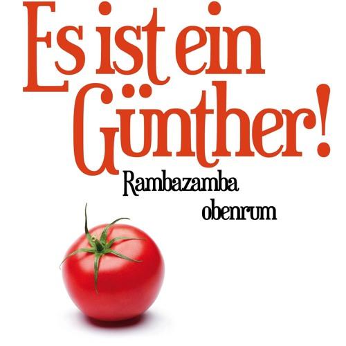 """Leseprobe aus dem Buch """"Es ist ein Günther! Rambazamba obenrum"""""""