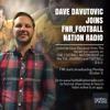 FNR_Football - The Journos 6 November 2017 with Dave Davutovic