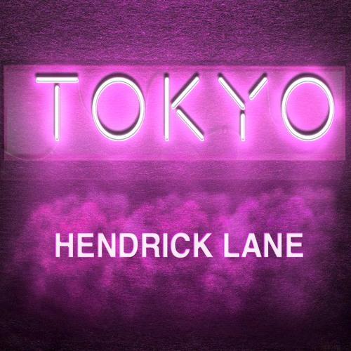 HENDRICK LANE - TOKYO