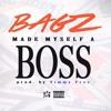 Bagz Hdb Made Myself A Boss Prod By Timmyfree Mp3
