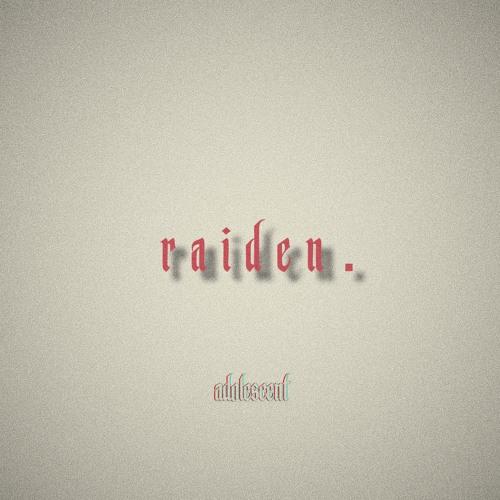 ADOLESCENT MUSIC - Aaden Corona x Figgs - Raiden' Prod. GHXST