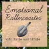 #6 Emotional Rollercoaster - Childhood Obsessions