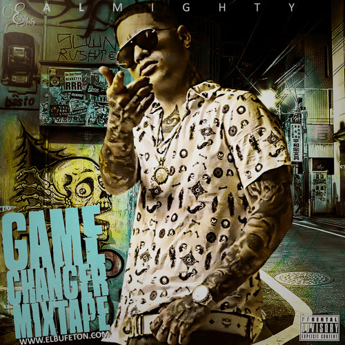 Almighty - Game Changer Mixtape