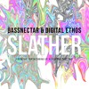 Bassnectar & Digital Ethos - Slather ◈ [Reflective Part 2]